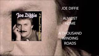 Joe Diffie - Almost Home