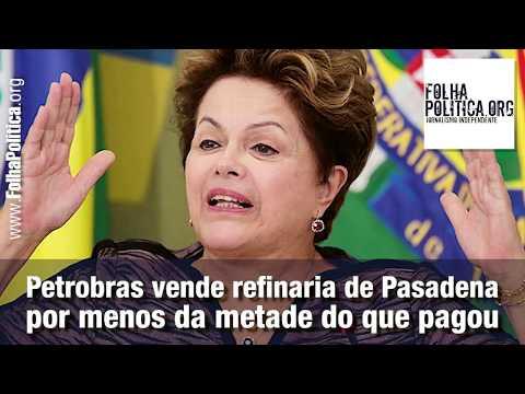 Petrobras vende Refinaria de Pasadena por menos da Metade do Preço Bolsonaro Mitooo