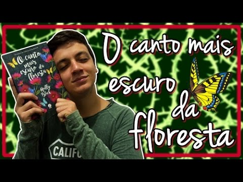 O CANTO MAIS ESCURO DA FLORESTA - Holly Black | #Iago