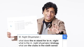 M. Night Shyamalan Answers the Web's Most Searched Questions | WIRED