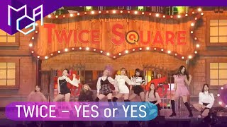 [2018 MGA] 트와이스(TWICE)   YES Or YES