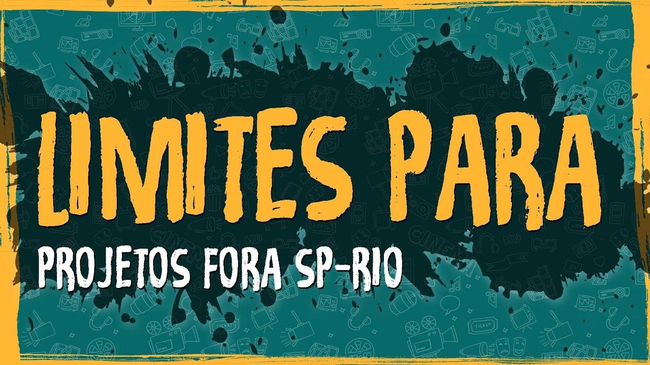 Limites para Projetos Fora SP – RIO