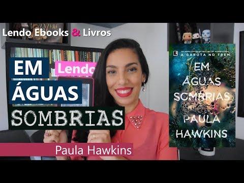 Resenha de Em Águas Sombrias - Paula Hawkins