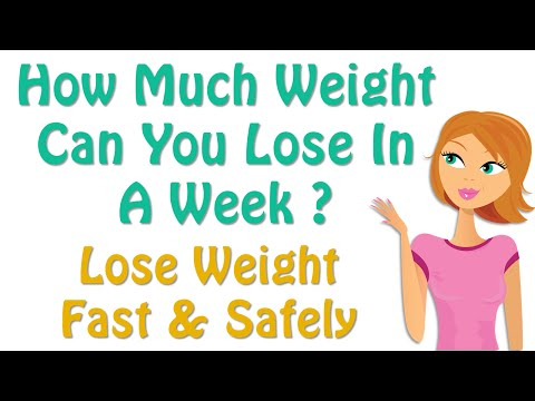 Video How Much Weight Can You Lose In A Week ?, Healthy Diet, Diet Tips