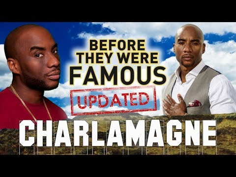 CHARLAMAGNE THA GOD - Before They Were Famous - UPDATED