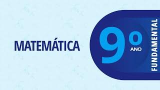 9° Ano – Matemática: Recuperação: Parte VI – 26/10/2020