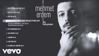Mehmet Erdem   Ben Ölmeden Önce (Official Audio) Ft. Ceylan Ertem