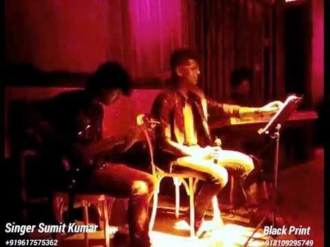 GULABI AANKHE-LIVE-Sumit Kumar