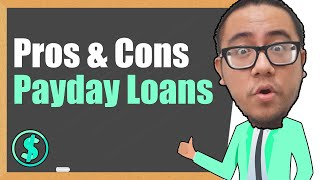 Should You Get a Payday Loan? (Pros and Cons)