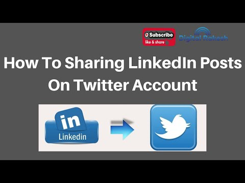 How To Sharing LinkedIn Posts On Twitter Account