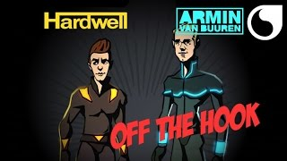 Hardwell & Armin van Buuren - Off The Hook (Radio Edit)