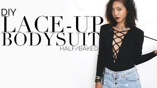 Half Baked   DIY Lace Up Bodysuit   DIY   Nava Rose