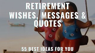 Retirement Wishes | Retirement Messages | Retirement Quotes