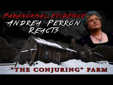 Paranormal Evidence: Andrea Perron From 'Conjuring' House Reacts