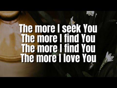 The More I Seek You | Gateway Worship (feat. Rebecca Pfortmiller)
