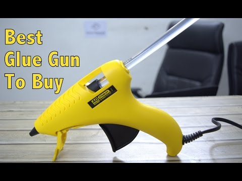 Best Hot Glue Gun To Buy In 2017 – Stanley 69GR20B Review