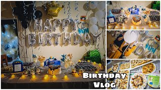 Birthday Party Vlog || Baking , Decor ,preps ,blogging
