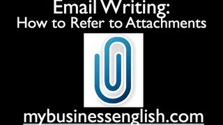Email Writing: Referring to Attachments (revised)
