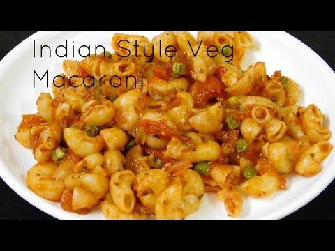 Vegetarian Pasta Recipes, Indian Style Pasta Recipe, Indian Pasta Recipes, Veg Macaroni Recipe