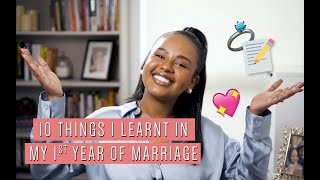 10 THINGS I'VE LEARNT IN MY 1ST YEAR OF MARRIAGE | Bethel Brown