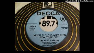 """""""I Guess the Lord Must Be in New York City"""" by The New Yorkers"""