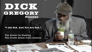 "Dick Gregory - ""I Am God. You Are God."" 