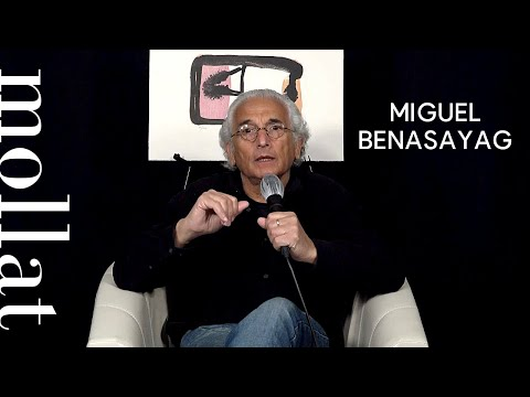 Miguel Benasayag - Les nouvelles figures de l'agir