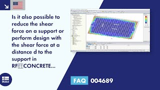 FAQ 004689 | Is it also possible to reduce the shear force on a support or perform design with the shear force at a distance d to the support in RF‑CONCRETE Surfaces?