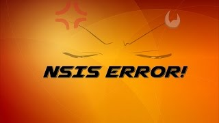 [How To] FIX NSIS ERROR !