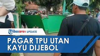Kronologi Warga Jebol Pagar TPU Utan Kayu Jaktim Saat Dilarang Ziarah, Provokator Telah Ditangkap