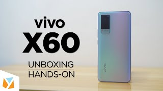 vivo X60 Unboxing and Hands-on: ZEISS Cameras!