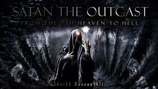 ✪ Satan the Outcast | From the 7th Heaven to Hell ᴴᴰ