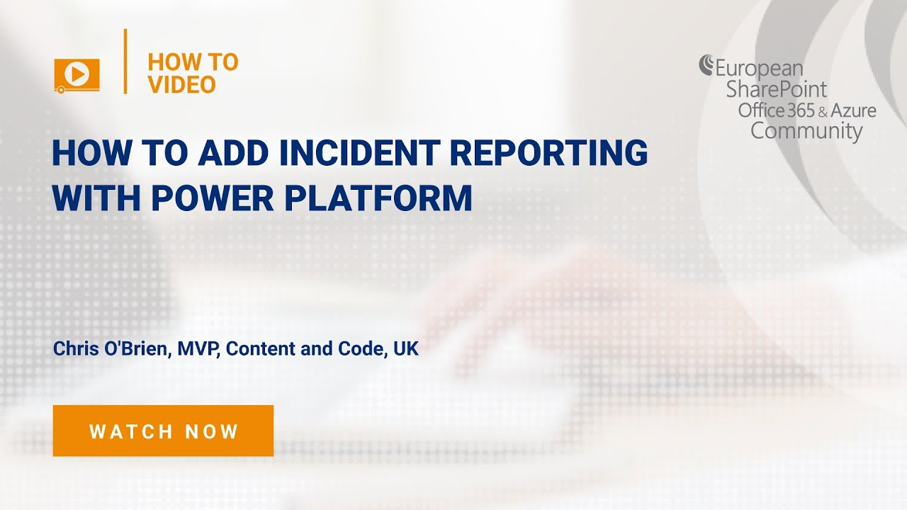 How To add incident reporting with Power Platform