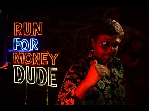 Run For Money Dude Official Full Song - Burma