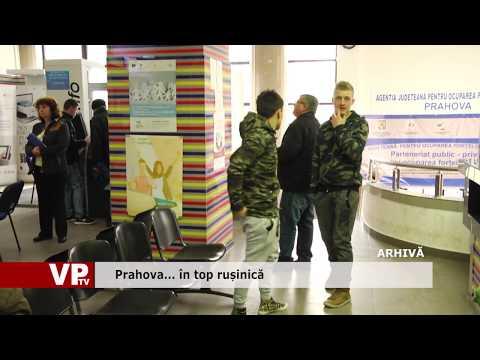 Prahova… în top rușinică