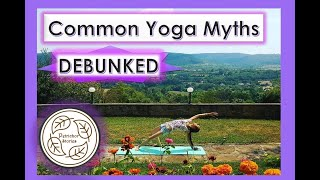 Mindset Killing Your Yoga Practice || Most Common Yoga Myths Debunked