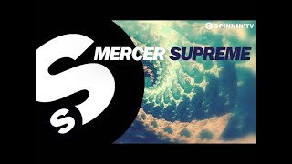 Mercer   Supreme (OUT NOW)
