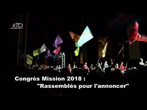 Congrès Mission 2018 : « Rassemblés pour l'annoncer »