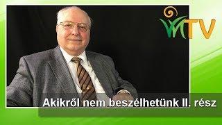 Akikről nem beszélhetünk II. rész – Dr. Drábik János, Jakab István