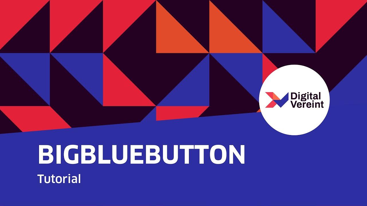 youtube video Video-Anleitung: Big Blue Button in fünf Minuten placeholder