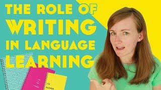 The Role Of Writing In Language Learning║Lindsay Does Languages Video