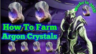 Best Argon Crystal Farm (2018) | Warframe Argon Crystal Farming Guide
