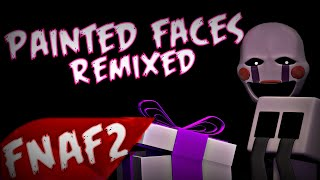 """(SFM)""""Painted Faces"""" Remixed Song Created By:Trickywi