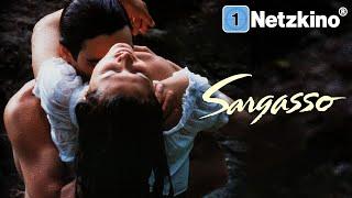 Sargasso – Im Meer der Leidenschaft (LIEBESDRAMA ganzer Film Deutsch, komplette Liebesfilme ansehen)