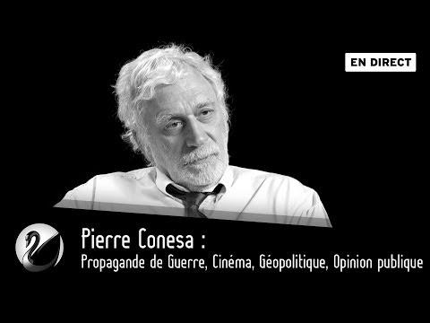 Pierre Conesa : Propagande de Guerre, Cinéma, Géopolitique, Opinion publique [EN DIRECT]