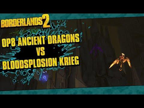 Borderlands 2 | OP8 Ancient Dragons vs Bloodsplosion Krieg In 19 Seconds