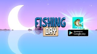 Fishing Day Android Gameplay ᴴᴰ