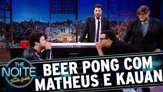 Beer Pong: Matheus E Kauan Vs. Danilo E Diguinho | The Noite (27/11/17)