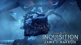 DRAGON AGE™: INQUISITION Official Trailer – Jaws of Hakkon (DLC)