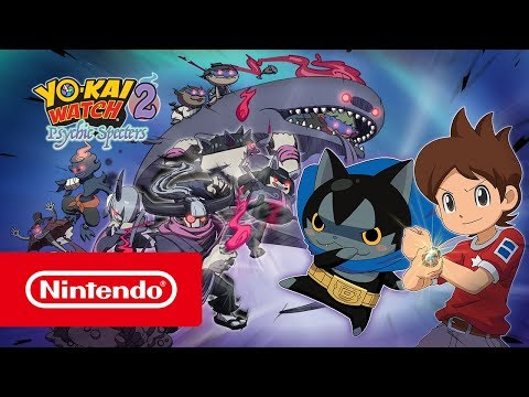 YO-KAI WATCH 2: Psychic Specters (Nintendo 3DS) - Launch Trailer thumbnail